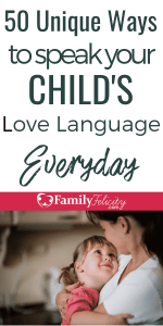 These super easy and unique ideas will have you speaking your child's love language everyday and strengthening your relationship in the process! #kidsandparenting #parenting #parentingtips #parenting101