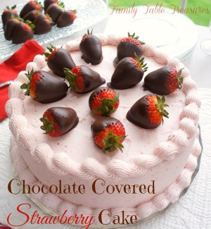 Chocolate Covered Strawberry {Cake}