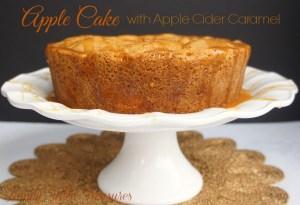 Apple Cake {with Apple Cider Caramel}
