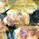 Spicy Garlic & Brown Sugar Chicken Thighs