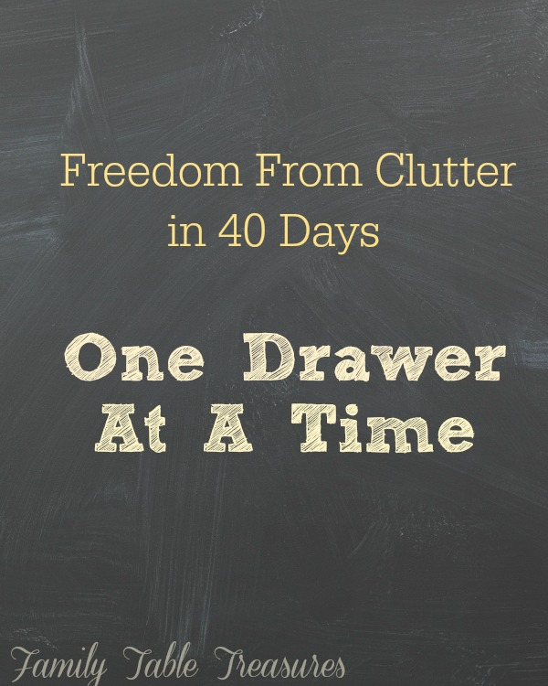 One Drawer At A Time {Freedom From Clutter in 40 Days}