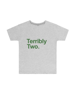 Terribly Two T Shirt (Childrens)