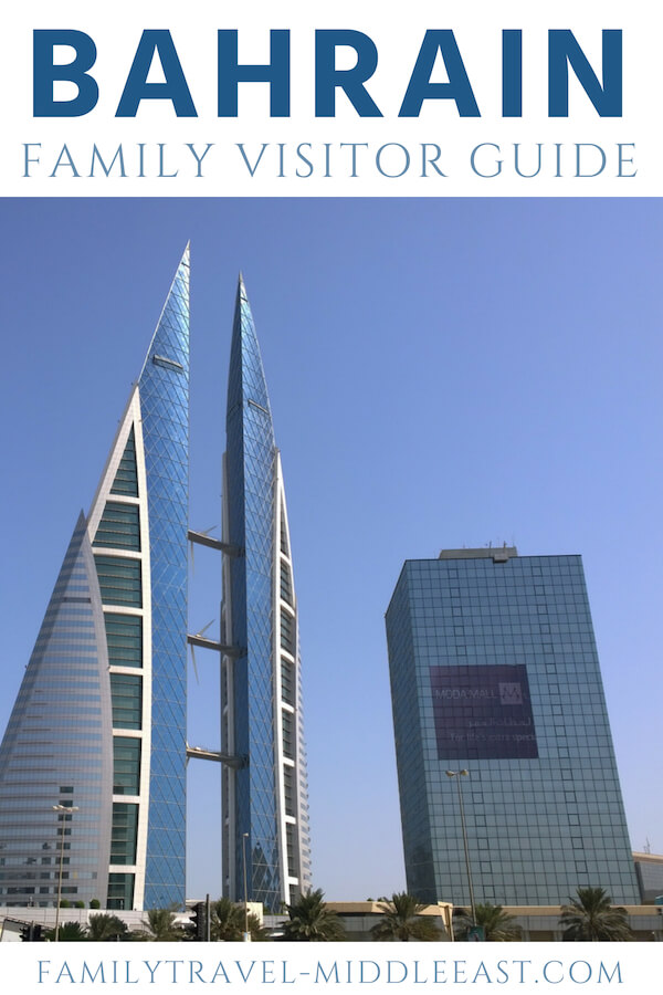 Bahrain Family Visitor Guide. How to explore the country of Bahrain when travelling with children. Important facts to know, tourist highlights and resources to plan your trip.