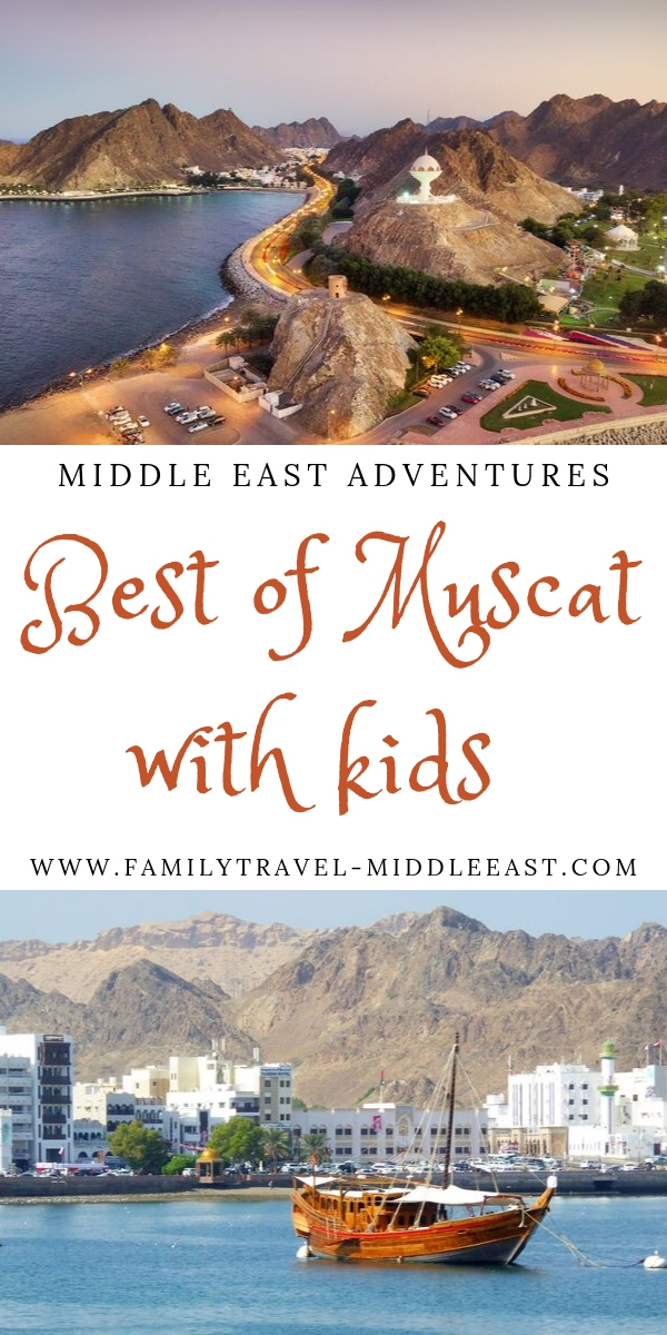 Best of Muscat with Kids - top 5 attrcations to try as part of a road trip to Oman