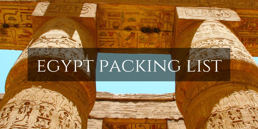 Karnak Temple -Packing List Egypt