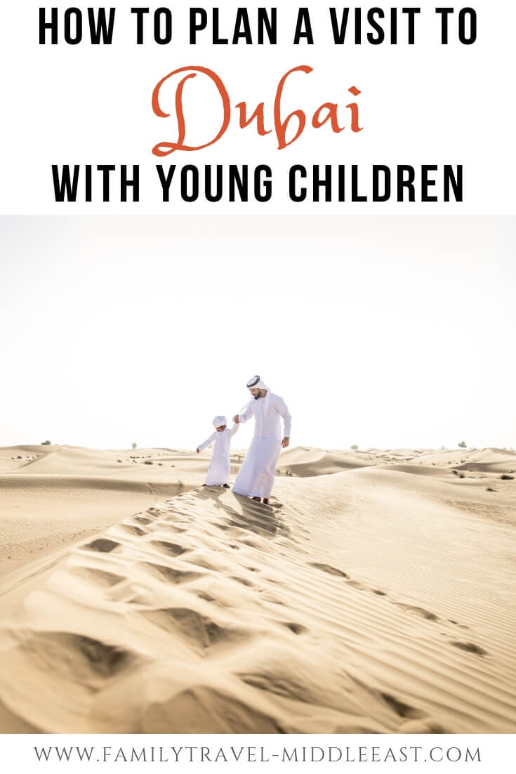 A guide to visiting Dubai and the UAe with babies and toddlers