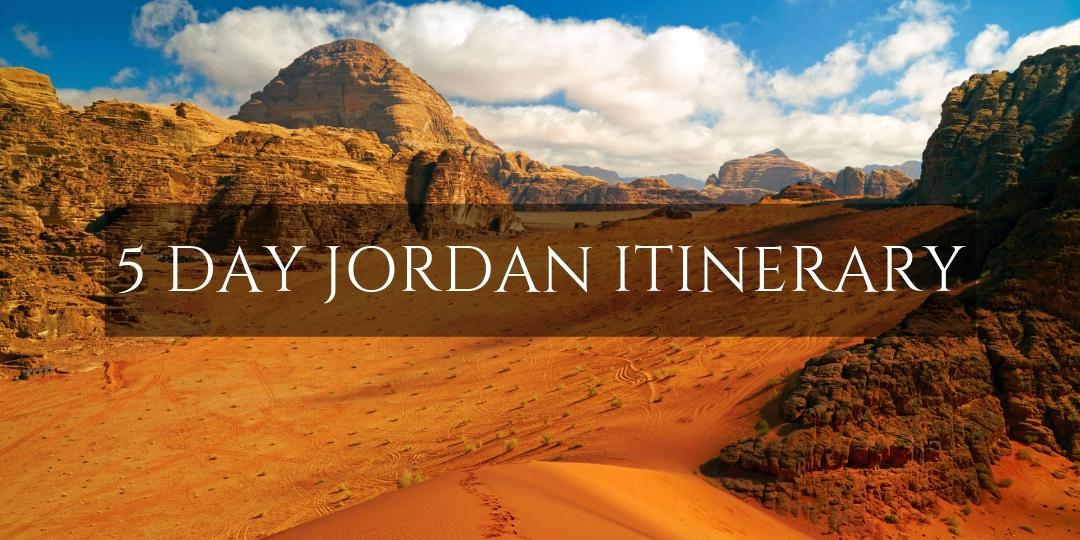 5 Day Jordan Itinerary