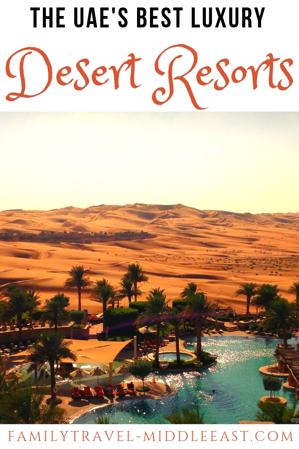 The Best luxury Desert Resorts in the UAE to enjoy both with and without kids
