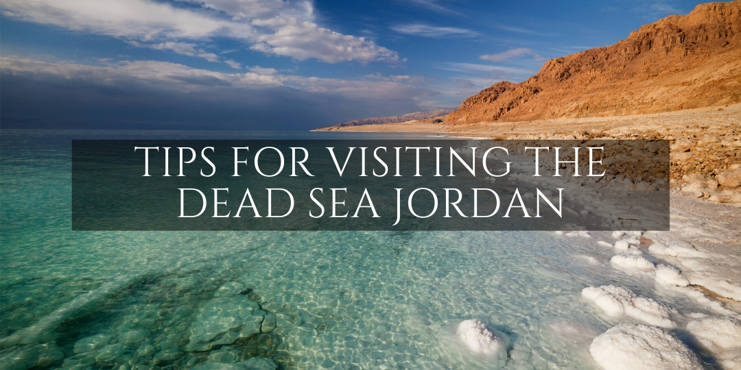 Tips for visiting the Dead Sea with tips overlay on beautiful Dead Sea water