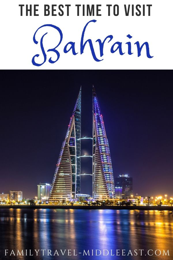 Best time to visit Bahrain - a visitors guide to the city