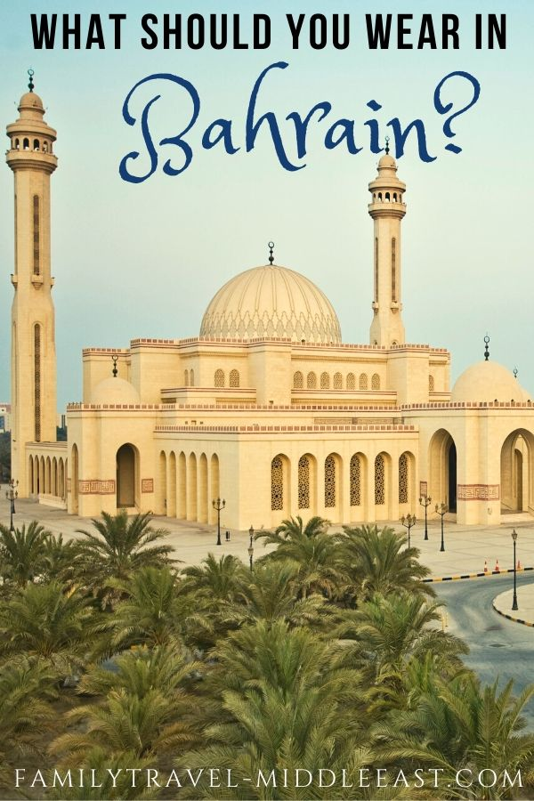 Bahrain what to wear - text over picture of mosque