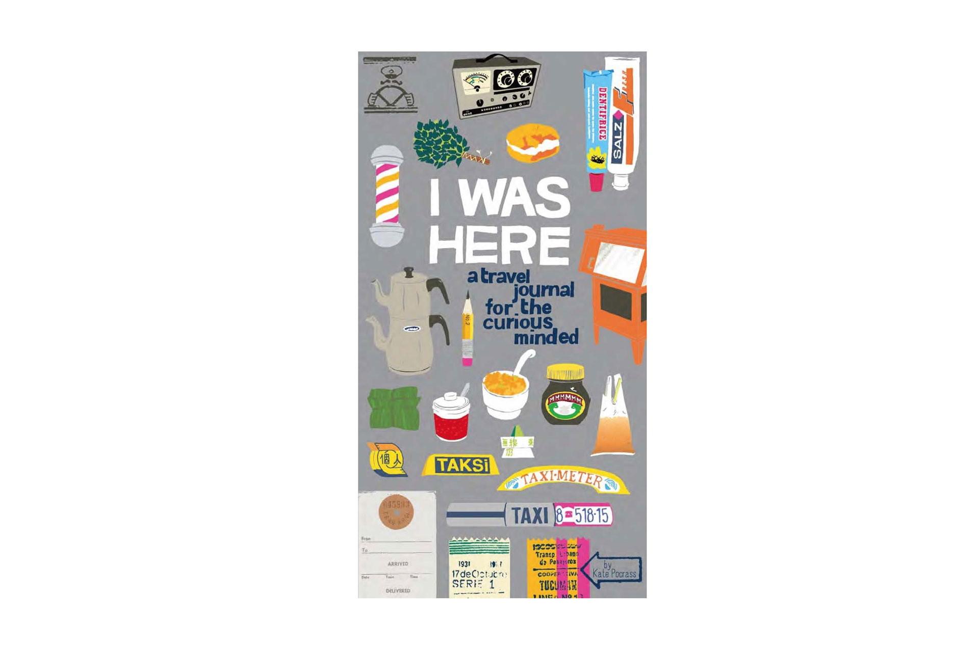 I Was Here: A Travel Journal for the Curious Minded Book; Courtesy of Amazon