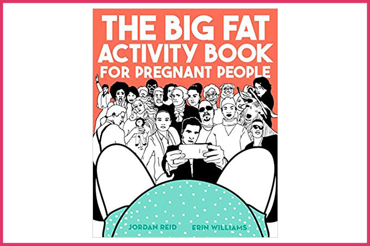 The Big Fat Activity Book for Pregnant People; Courtesy of Amazon