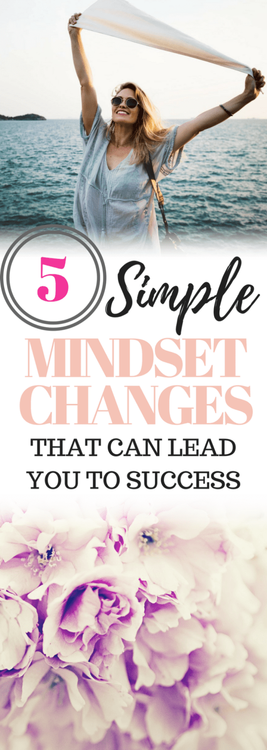 Want to know what sets the super-successful apart from the wannabes? It's not endless amounts of money, brilliant ideas, or even influential friends. All of those are nice to have, but they're not a requirement of success. Learn 5 simple mindset changes that can lead to success. #MINDSET #SUCCESSMINDSET