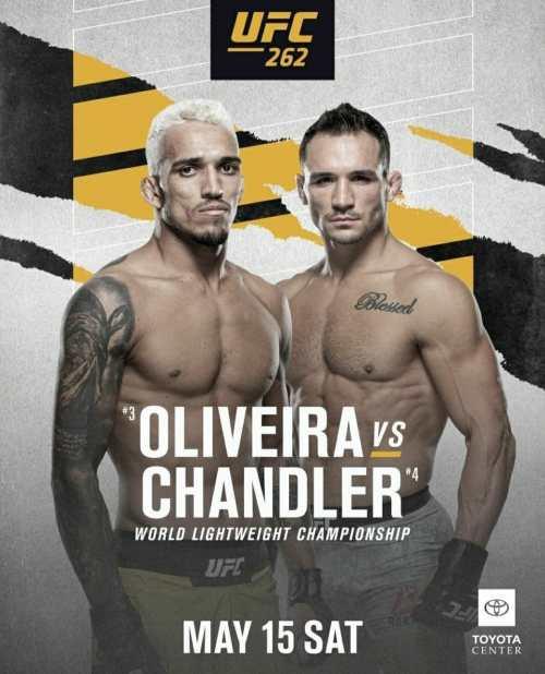 2021 UFC 262 Schedule | Ultimate Fighting Championship Oliveira vs Chandler