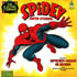 Spidey Super Stories was a live-action which premiered during the fourth season in 1974.  Spidey Super Stories also appeared as a special vinyl record in the 1970s licensed by...