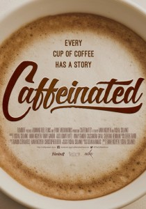 Caffeinated_theatrical_poster_July_14
