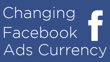 how to change Facebook Ads Currency