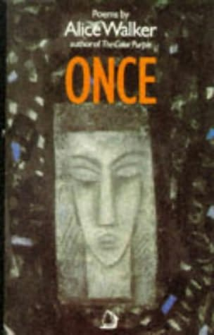 Once by Alice Walker