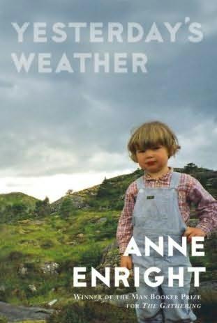Anne Enrights Yesterdays Weather