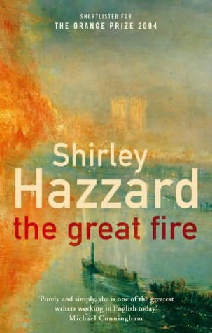 The Great Fire -- Shirley Hazzard