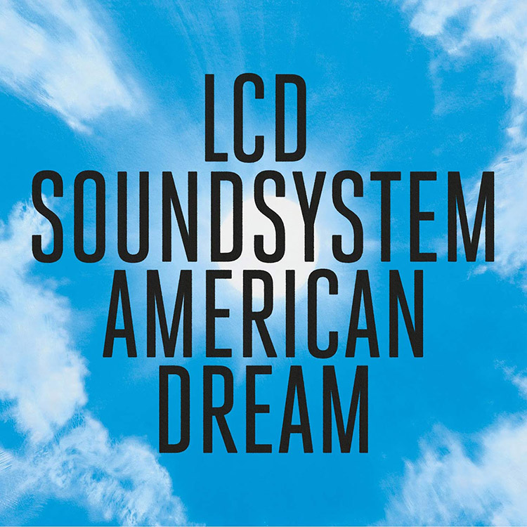 """American Dream"" de LCD Soundsystem"