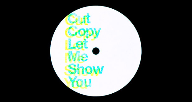 cut-copy-let-me-show-you