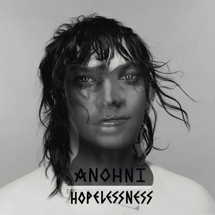 "ANOHNI: ""Hoplessness"""