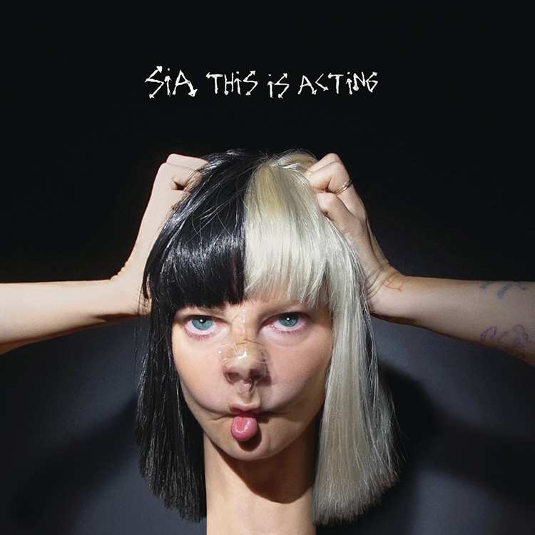 THIS IS ACTING, de Sia
