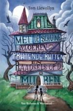 Het huis met de schuine vloeren, pratende ratten en raadsels op de muren Boek omslag