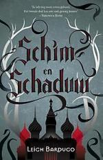 De Grisha 1: Schim & Schaduw Boek omslag