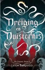 De Grisha 2: Dreiging en Duisternis Boek omslag