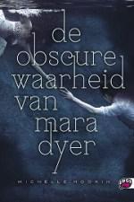 De obscure waarheid van Mara Dyer Boek omslag