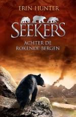 Seekers 3: Achter de rokende bergen Boek omslag