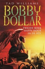 Bobby Dollar 2: Happy hour in de hel Boek omslag