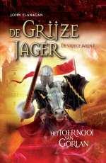De Grijze Jager, de vroege jaren 1: Het toernooi van Gorlan Boek omslag