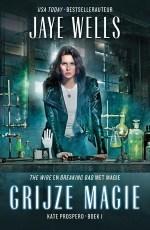 Kate Prospero 1: Grijze Magie Boek omslag