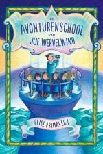 De Avonturenschool van juf Wervelwind Boek omslag