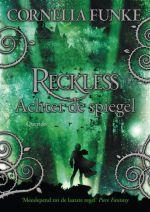 Reckless 1: Achter de Spiegel Boek omslag