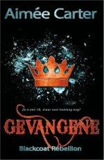 The Blackcoat Rebellion 2: Gevangene Boek omslag