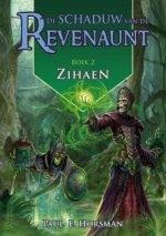 De Schaduw van de Revenaunt 2: Zihaen Boek omslag