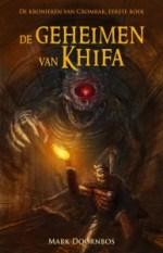 De Kronieken van Cromrak 1: De geheimen van Khifa Boek omslag