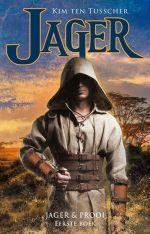 Jager & Prooi 1: Jager Boek omslag