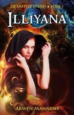 De laatste strijd 1: Illiyana Boek omslag