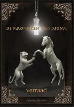 De Kronieken van Riona 1: Verraad Boek omslag