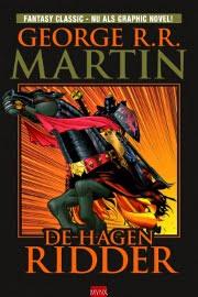 George R.R. Martin - Een Lied van IJs en Vuur: De Hagenridder (graphic novel)