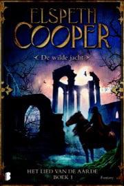 Elspeth Cooper - Wilde Jacht 1: Het Lied van de Aarde