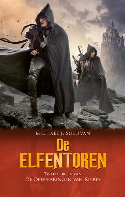Michael J. Sullivan - De Openbaringen van Riyria 2: De Elfentoren