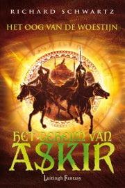 Richard Schwartz - Het Geheim van Askir 3: Het Oog van de Woestijn