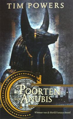 Tim Powers - De Poorten van Anubis